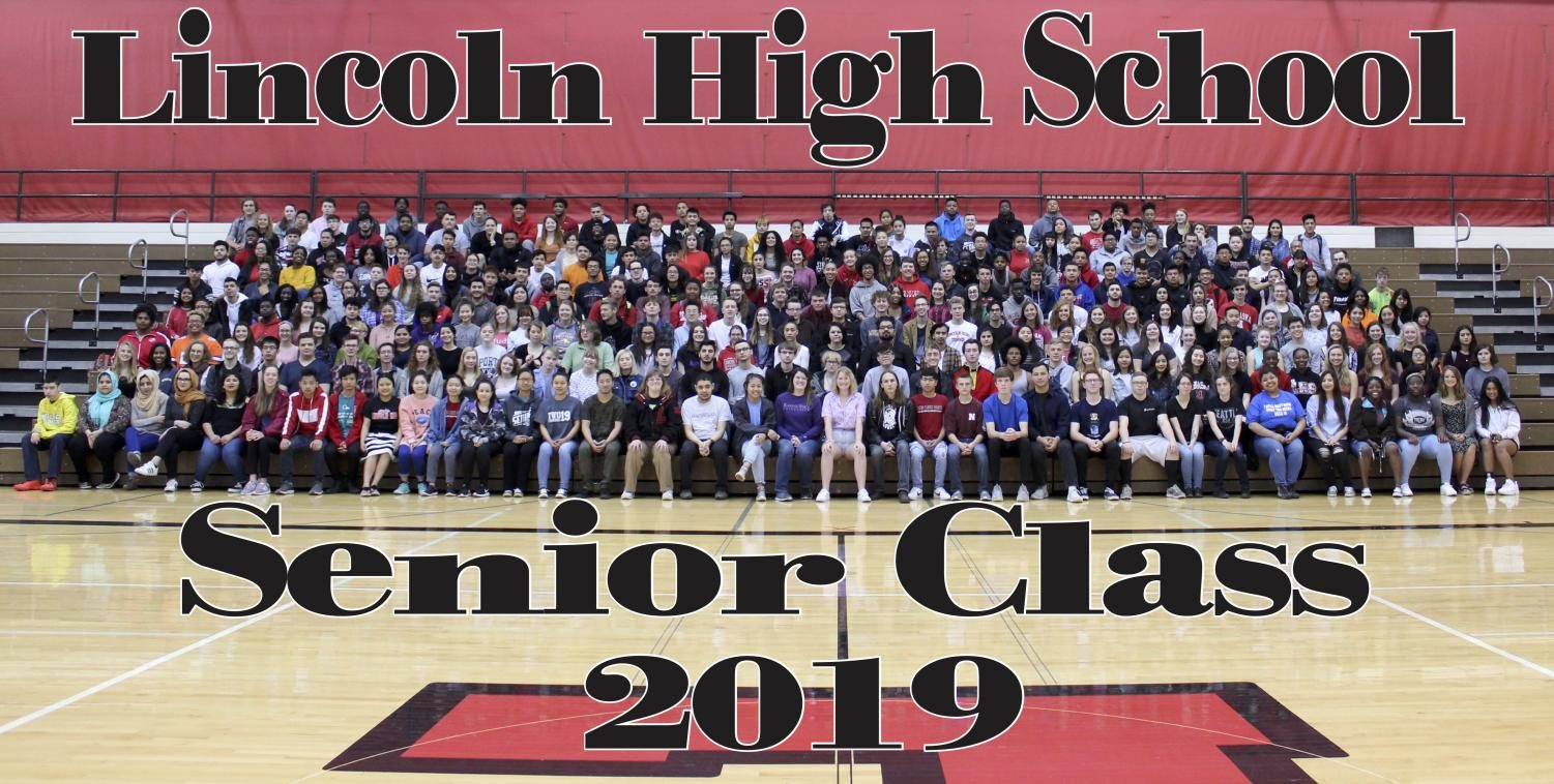 The Lincoln High School Senior Class of 2019