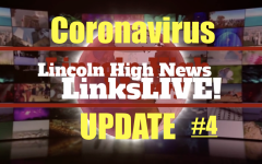 LinksLIVE! The LHS News Broadcast 4/3/2020 *Coronavirus Edition #4*