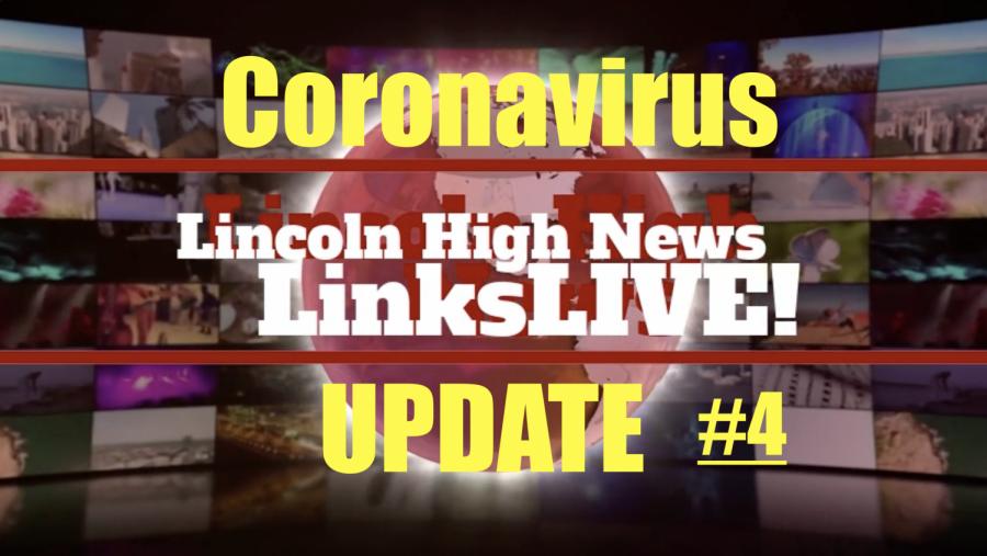 LinksLIVE! The LHS News Broadcast 4/3/2020 *Coronavirus Edition #4*